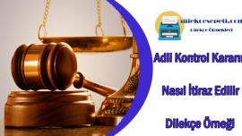 Adli Kontrol Kararına İtiraz Dilekçe Örneği