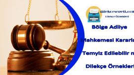Bölge Adliye Mahkemesi Kararları Temyiz Edilebilir mi