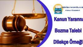 Kanun Yararına Bozma Nedir