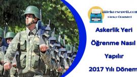 Askerlik Yeri Öğrenme 2019 (Tıkla Acemi Birliğini Öğren)