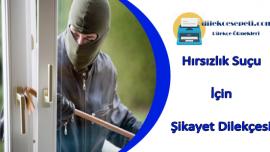 Hırsızlık Şikayet Dilekçesi Örneği