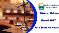 Tüketici Hakem Heyeti 2019 Parasal Sınırları