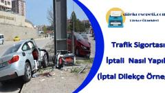 Trafik Sigortası İptali Dilekçesi Örneği