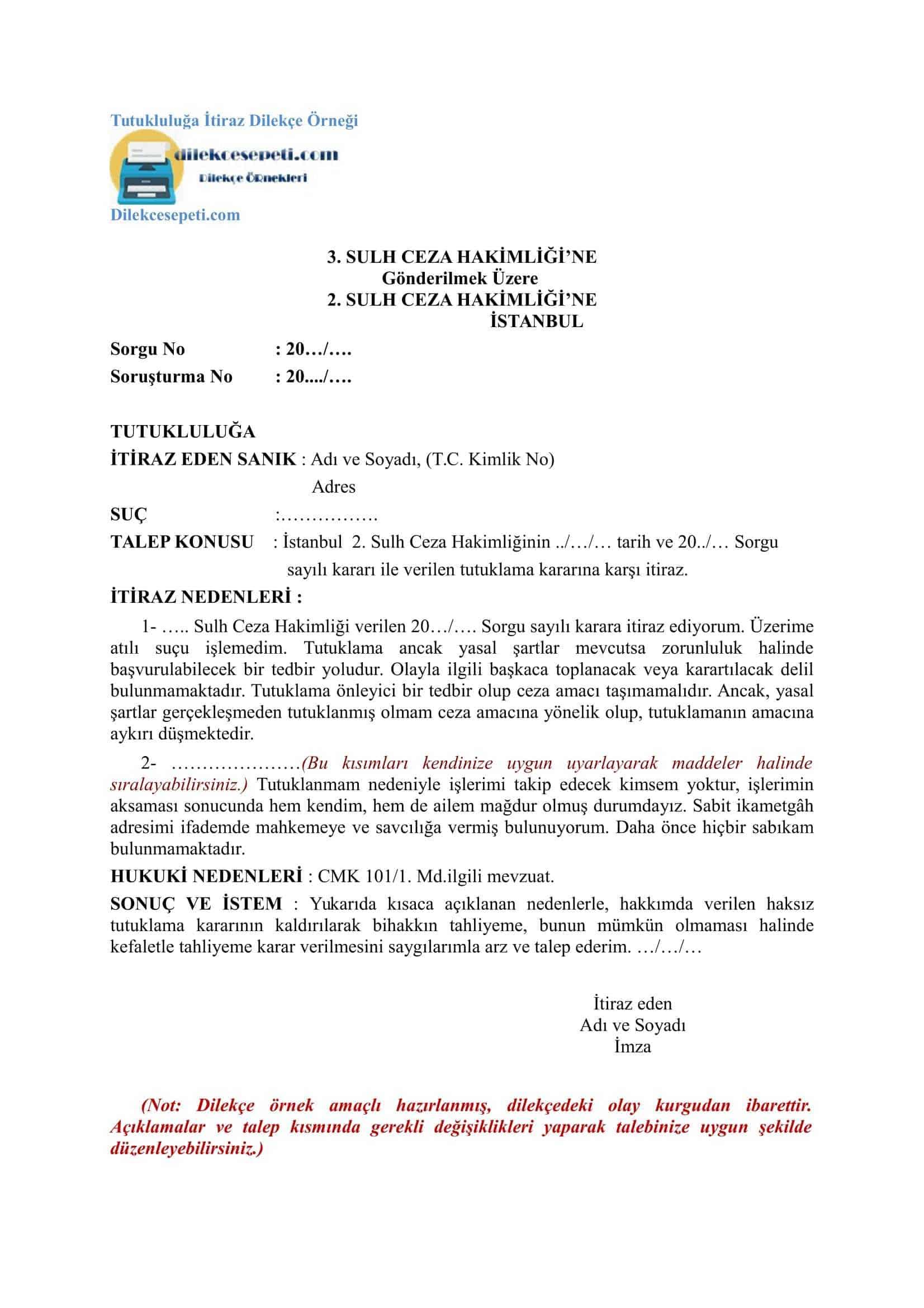 Sulh Ceza hakimliği Tutukluluğa İtiraz Dilekçe Örneği