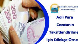 Adli Para Cezasını Taksitlendirme Dilekçe Örneği