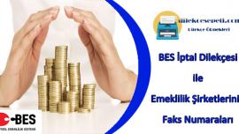 BES İptali İçin Tüm BES Şirketlerinin Faks Numaraları