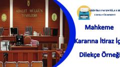 Mahkeme Kararına İtiraz Dilekçesi Örneği