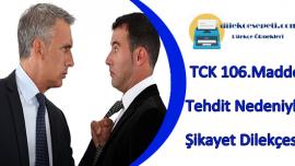 TCK 106 Tehdit Suçu Dilekçe Örneği