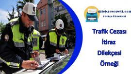 Trafik Cezasına İtiraz Dilekçe Örneği