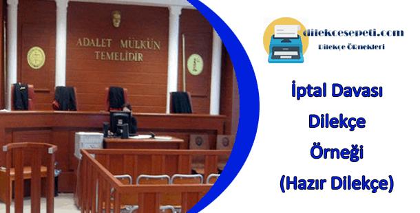 İdare mahkemesi iptal davası