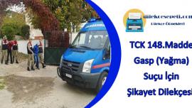 TCK 148.Madde Gasp Yağma Suçu Şikayet Dilekçesi Örneği