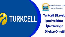 Turkcell Dilekçe Örneği Şikayet İtiraz ve İptal İşlemleri İçin