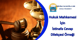 Hukuk Mahkemesi İstinaf Başvuru Dilekçesi örneği
