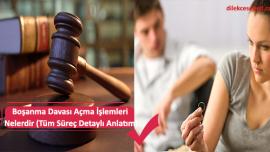 Boşanma Davası Açma İşlemleri Nelerdir (Tüm Süreç Detaylı Anlatım)