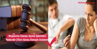 Boşanma davası için yapılacak olan işlemler