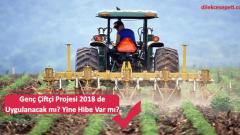 Genç Çiftçi Projesi 2019 de Uygulanacak mı Hibe Var mı