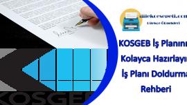 KOSGEB İş Planınızı Kolayca Hazırlayın İş Planı Doldurma Rehberi
