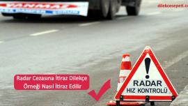 Radar Cezasına İtiraz Dilekçe Örneği (Nasıl İtiraz Edilir)