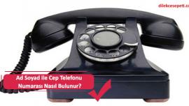 Ad Soyad ile Cep Telefonu Numarası Nasıl Bulunur?