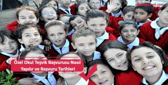 özel okullara teşvik başvuru işlemleri