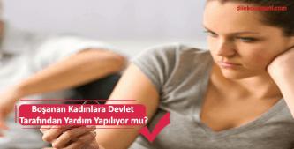 Boşanan kadına devletin vereceği yardım