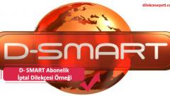 D- SMART Abonelik İptal Dilekçesi Örneği