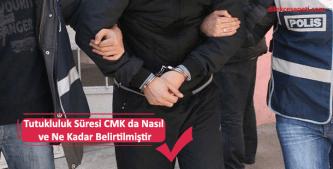 tutukluluk süresi