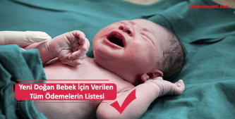 yeni doğan bebekler için verilen ödemeler