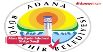Adana Büyükşehir Belediyesi Talep ve Şikayet Dilekçesi