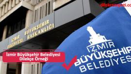 İzmir Büyükşehir Belediyesi Dilekçe Örneği ve İletişim Bilgileri