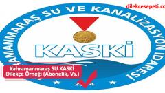 Kahramanmaraş SU KASKİ Dilekçe Örneği (Abonelik, Vs.)