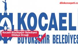Kocaeli Büyükşehir Belediyesi Dilekçe Örneği (İletişim, Adres)