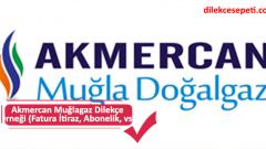 Akmercan Muğlagaz Dilekçe  Örneği (Fatura İtiraz, Abonelik, vs.)