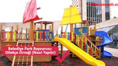 Belediye Park Başvurusu Dilekçe Örneği (Nasıl Yapılır)