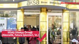 SİDAŞ Sivas Doğalgaz Dilekçe Örneği (Abonelik, Fatura,vs)