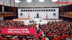 Siyasi Parti Üyeliği İptali İstifa Dilekçe Örneği