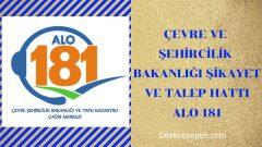 Çevre Şehircilik Bakanlığı Alo 181 Şikayet Talep Hattı